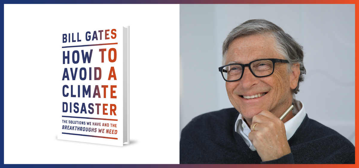 Bill Gates Talks About His New Book On Climate