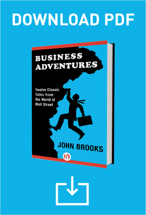 Download a Free Chapter of John Brooks' Business Adventures | GatesNotes.com The Blog of Bill Gates