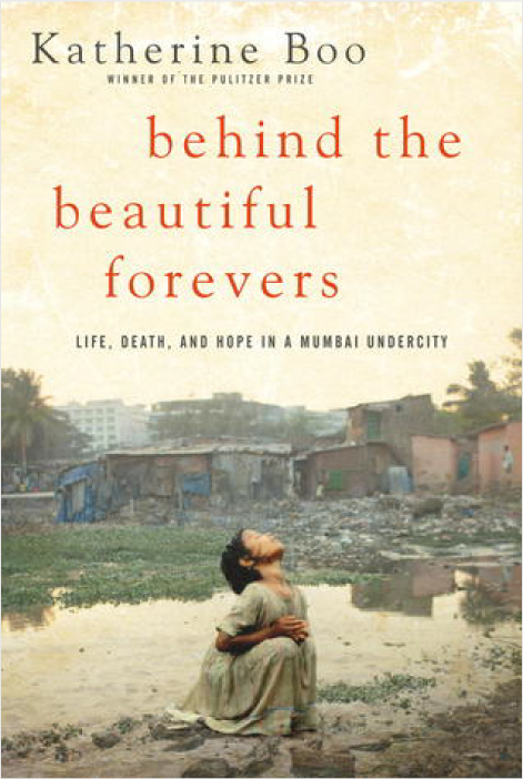 Behind the Beautiful Forevers - Book Review