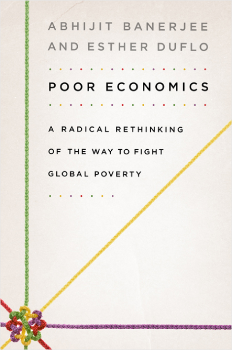 Poor Economics - Book Review