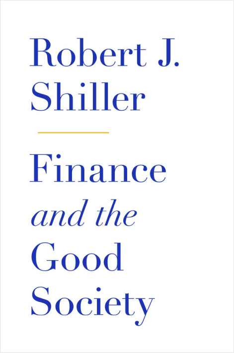 Finance and the Good Society - Book Review