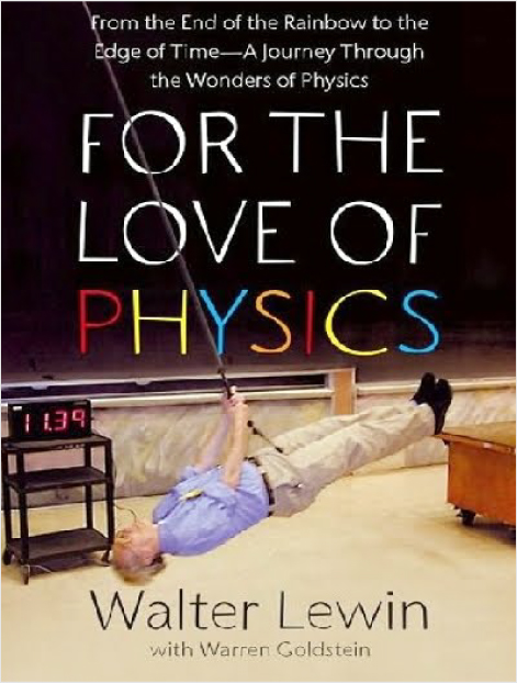 For the Love of Physics - Book Review