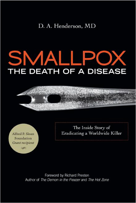 Smallpox: The Death of a Disease - Book Review