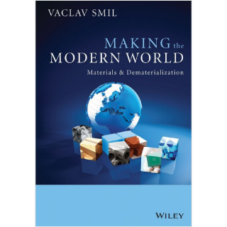 Making the Modern World by Vaclav Smil, Book Review | GatesNotes.com The Blog of Bill Gates