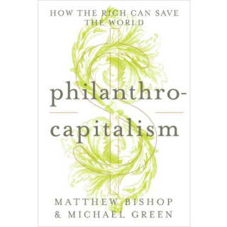 Philanthrocapitalism - Book Review