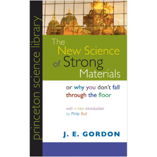 The New Science of Strong Materials - Book Review