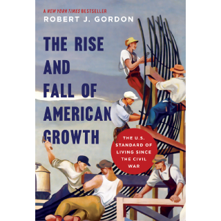 The Rise and Fall of American Growth book review