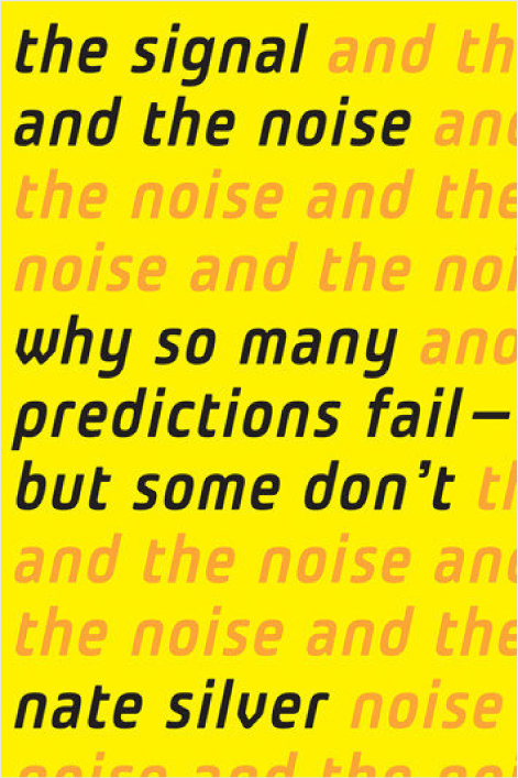 The Signal and the Noise - Book Review