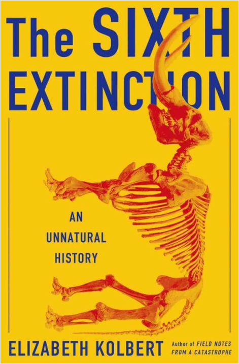 The Sixth Extinction by Elizabeth Kolbert | GatesNotes.com The Blog of Bill Gates
