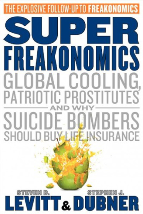 Superfreakonomics - Book Review