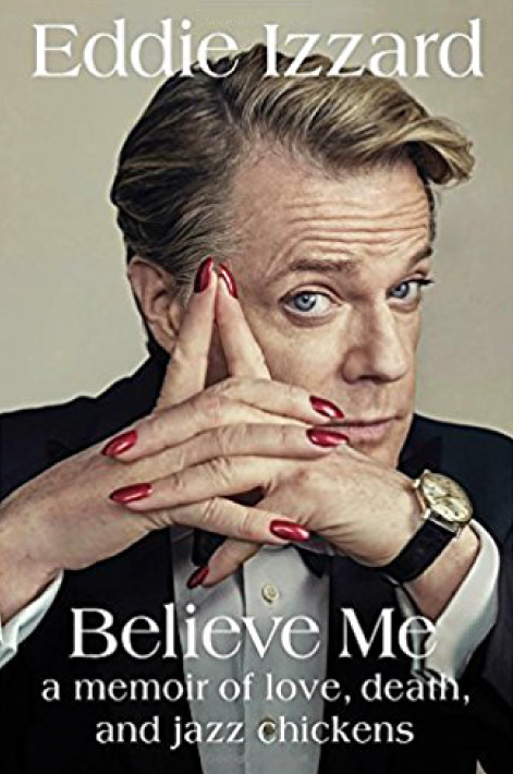 Believe Me: A Memoir of Love, Death, and Jazz Chickens - Book Review