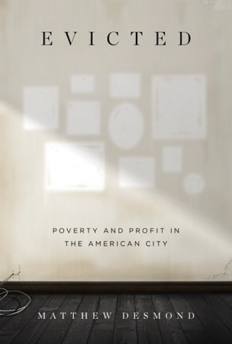 Evicted: Poverty and Profit in the American City  - Book Review
