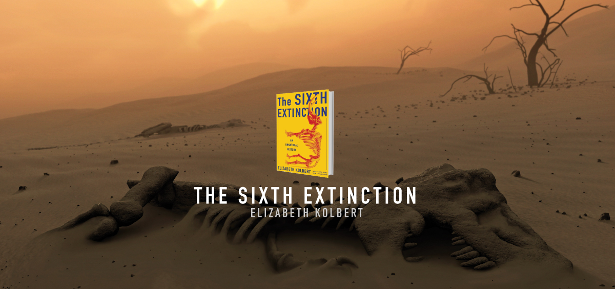 "the sixth extinction In ""the sixth extinction,"" elizabeth kolbert combines scientific analysis and personal narratives to convey the history of earth's previous mass extinctions and to consider what may come next."